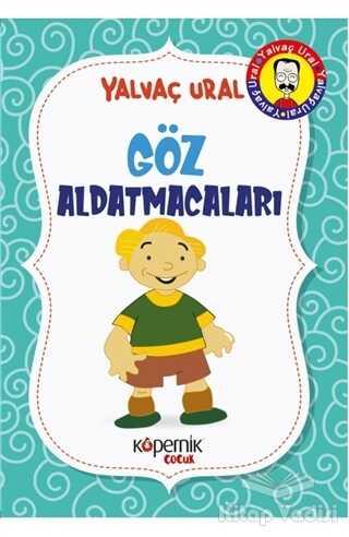 Kopernik Çocuk Yayınları - Göz Aldatmacaları