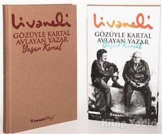 İnkılap Kitabevi - Gözüyle Kartal Avlayan Yazar Yaşar Kemal