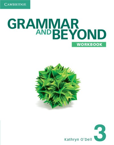 Cambridge University Press - Grammar and Beyond Level 3 Workbook
