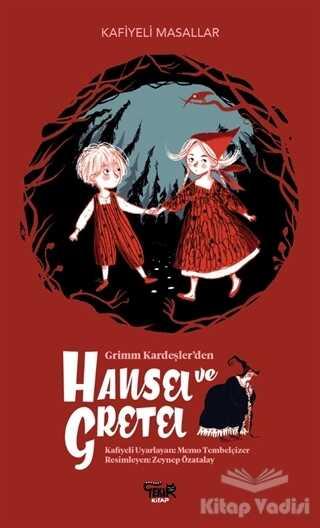 Tekir Kitap - Grimm Kardeşler'den Hansel ve Gretel