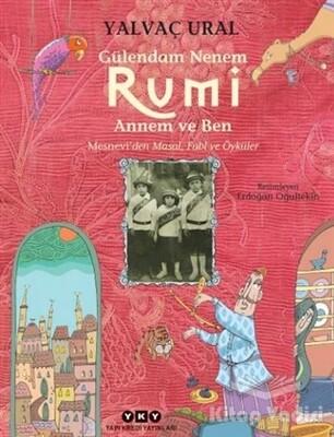 Yapı Kredi Yayınları - Gülendam Nenem RUMİ Annem ve Ben