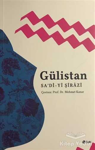 Şule Yayınları - Gülistan