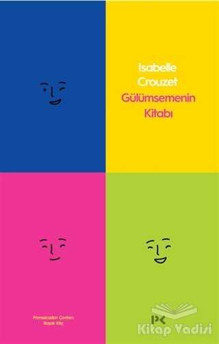 Profil Yayıncılık - Gülümsemenin Kitabı