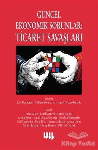 Literatür Yayıncılık - Güncel Ekonomik Sorunlar: Ticaret Savaşları