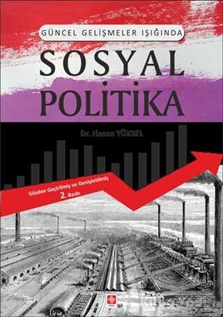 Ekin Basım Yayın - Akademik Kitaplar - Güncel Gelişmeler Işığında Sosyal Politika