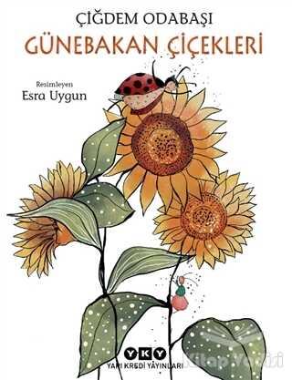 Yapı Kredi Yayınları - Günebakan Çiçekleri