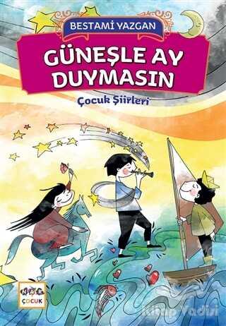 Nar Yayınları - Güneşle Ay Duymasın