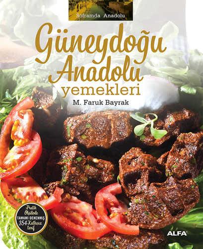 Alfa Yayınları - Güneydoğu Anadolu Yemekleri