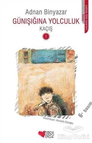 Can Çocuk Yayınları - Günışığına Yolculuk - Kaçış 1