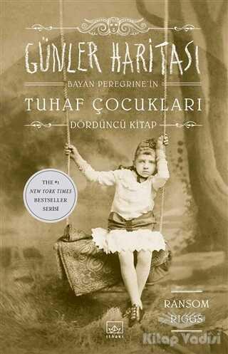 İthaki Yayınları - Günler Haritası - Bayan Peregrine'in Tuhaf Çocukları 4