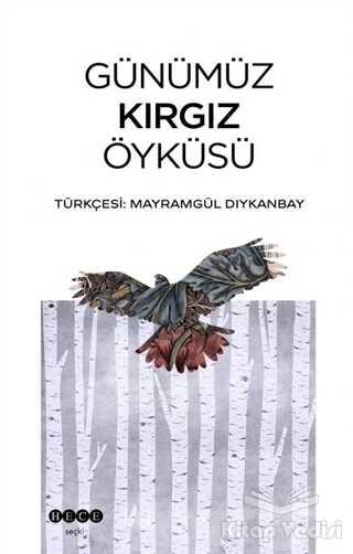 Hece Yayınları - Günümüz Kırgız Öyküsü
