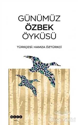 Hece Yayınları - Günümüz Özbek Öyküsü