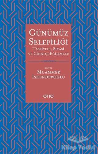 Otto Yayınları - Günümüz Selefiliği