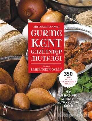 Oğlak Yayıncılık - Gurme Kent Gaziantep Mutfağı