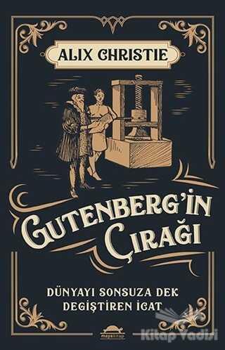 Maya Kitap - Gutenberg'in Çırağı