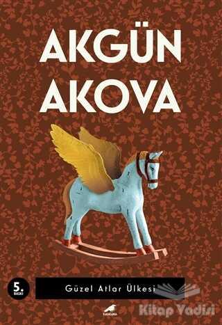 Kara Karga Yayınları - Güzel Atlar Ülkesi