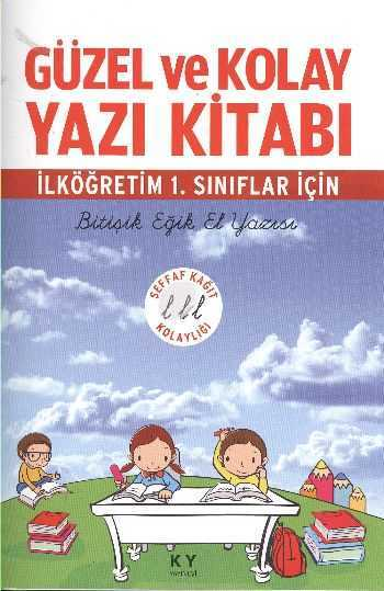 KY Yayınevi - Güzel Ve Kolay Yazı Yazı Kitabı-İlk. 1.Sınıflar İçin Ky Yay.
