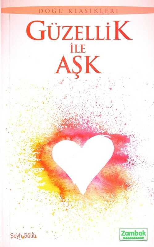 Zambak Yayınları - Güzellik İle Aşk