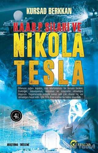 Eftalya Kitap - H. A. A. R. P. Silahı ve Nikola Tesla
