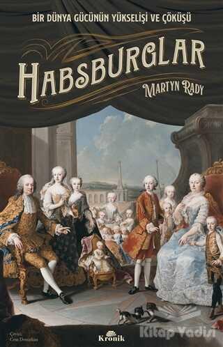 Kronik Kitap - Habsburglar