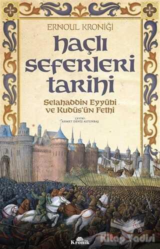 Kronik Kitap - Haçlı Seferleri Tarihi