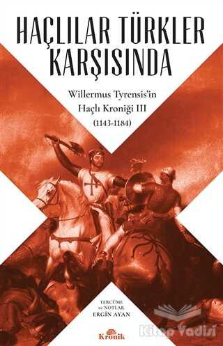 Kronik Kitap - Haçlılar Türkler Karşısında