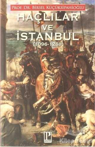 Pozitif Yayınları - Haçlılar ve İstanbul (1096-1261)