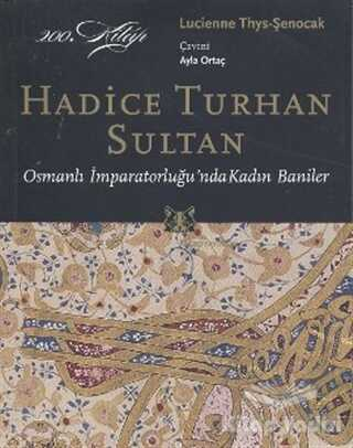 Kitap Yayınevi - Hadice Turhan Sultan