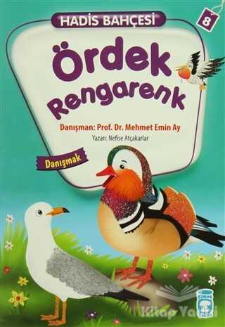Timaş Çocuk - İlk Çocukluk - Hadis Bahçesi 8 : Ördek Rengarenk Danışmak