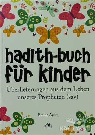 Uğurböceği Yayınları - Hadith-Buch Für Kinder - Çocuklar İçin Hadis Kitabı (Almanca)