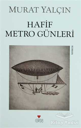 Can Yayınları - Hafif Metro Günleri