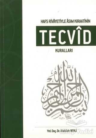 Kimlik Yayınları - Hafs Rivayetiyle Asım Kıraatinin Tecvid Kuralları