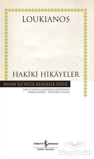 İş Bankası Kültür Yayınları - Hakiki Hikayeler (Ciltli)