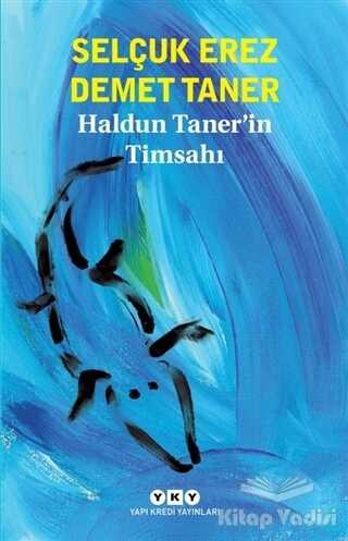 Yapı Kredi Yayınları - Haldun Taner'in Timsahı
