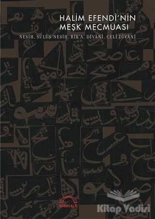 Kubbealtı Neşriyatı Yayıncılık - Halim Efendi'nin Meşk Mecmuası