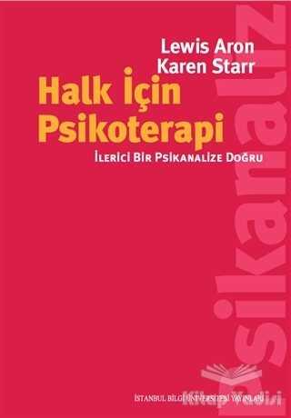 İstanbul Bilgi Üniversitesi Yayınları - Halk İçin Psikoterapi