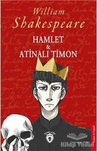 Dorlion Yayınevi - Hamlet ve Atinalı Timon