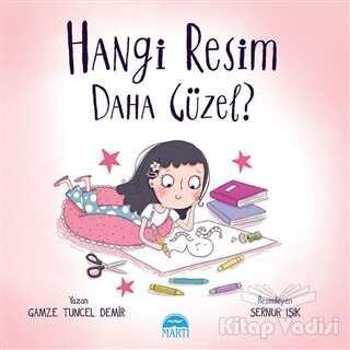 Martı Çocuk Yayınları - Hangi Resim Daha Güzel?