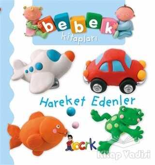 Bıcırık Yayınları - Hareket Edenler - Bebek Kitapları