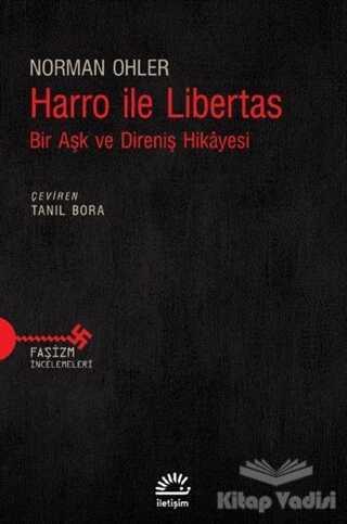İletişim Yayınevi - Harro ile Libertas