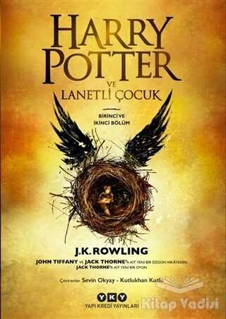Yapı Kredi Yayınları - Harry Potter ve Lanetli Çocuk - Birinci ve İkinci Bölüm