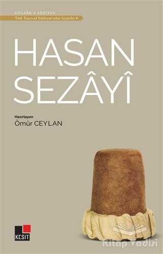 Kesit Yayınları - Hasan Sezayi - Türk Tasavvuf Edebiyatı'ndan Seçmeler 9