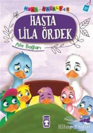 Timaş Çocuk - İlk Çocukluk - Hasta Lila Ördek - Mini Masallar 4