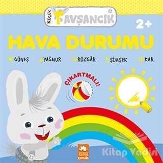 Eksik Parça Yayınları - Hava Durumu - Küçük Tavşancık