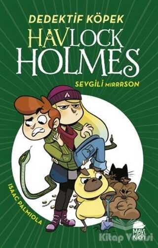 Mavi Kirpi Yayınları - Havlock Holmes - Sevgili Mirrrson