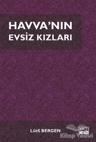 Yazıgen Yayınevi - Havva'nın Evsiz Kızları