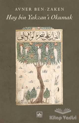 İthaki Yayınları - Hay Bin Yakzan'ı Okumak