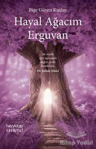 Hayykitap - Hayal Ağacım Erguvan