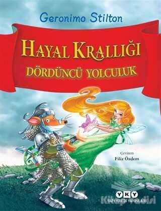 Yapı Kredi Yayınları - Hayal Krallığı - Dördüncü Yolculuk
