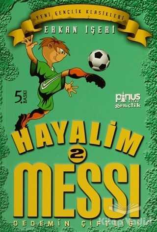 Hayalim Messi 2 - Dedemin Çiftliği